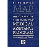 MAP: The Co-Creative White Brotherhood Medical Assistance Program ~ Machaelle Small Wright