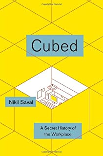 Book Cover: Cubed: A Secret History of the Workplace