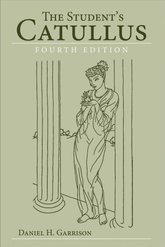 The Student's Catullus (Oklahoma Series in Classical...