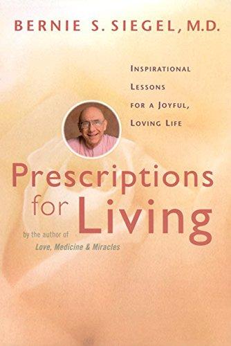 prescriptions-for-living-inspirational-lessons-for-a-joyful-loving-life