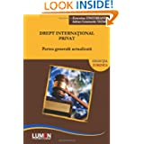 Drept international privat: Partea generala actualizata (Romanian Edition)