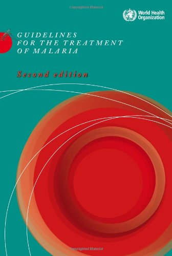 Guidelines For The Treatment Of Malaria (Nonseral Publication)