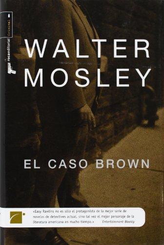 El caso Brown de Walter Mosley