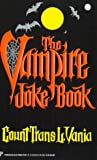 img - for [(The Vampire Joke Book)] [By (author) Count Trans L Vania] published on (October, 1997) book / textbook / text book