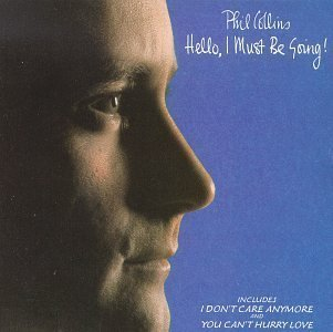 Phil Collins - Hello, I Must Be Going! - Phil Collins - Zortam Music