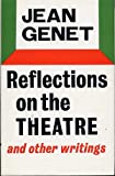 Reflections on the Theatre (0571091040) by Genet, Jean