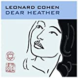 Dear Heather Leonard Cohen