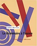 img - for La Grammaire   l'oeuvre Text by John Barson (1995-08-01) book / textbook / text book