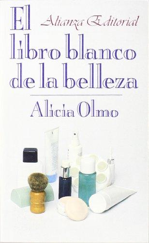 El libro blanco de la belleza (El Libro De Bolsillo (Lb))