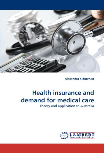 health-insurance-and-demand-for-medical-care-theory-and-application-to-australia