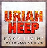 Easy Livin Singles As & Bs by Uriah Heep (2007-09-03)