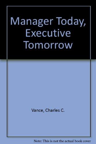 Manager Today, Executive Tomorrow PDF