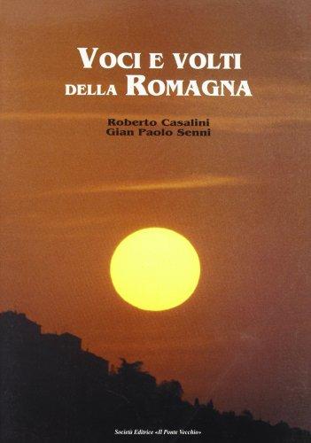 Voci e volti della Romagna