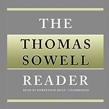 The Thomas Sowell Reader | Livre audio Auteur(s) : Thomas Sowell Narrateur(s) : Robertson Dean