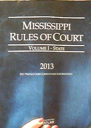 mississippi-rules-of-court-volume-i-state