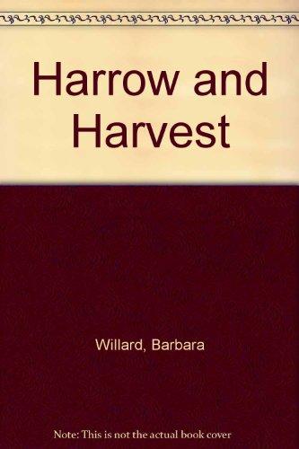 Harrow and Harvest
