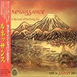 In the Land of the Rising Sun: Live in Japan by Renaissance (2002-07-02)