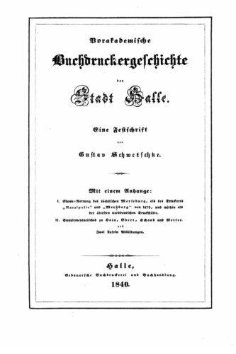 Vorakademische Buchdruckergeschichte der Stadt Halle