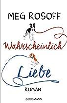 Wahrscheinlich Liebe: Roman (german Edition)