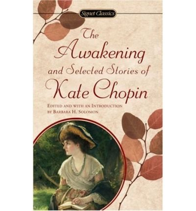 The Awakening, Kate Chopin & Margo Culley; Margaret Culley
