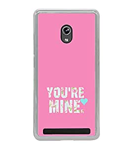 ifasho Love Quotes you are mine Back Case Cover for Asus Zenfone 5