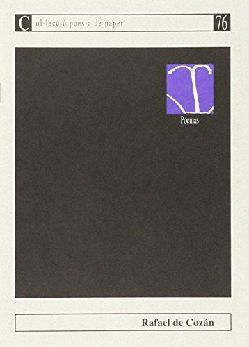 Poemas de Rafael de Cozán (Poesia de paper, Band 76), Buch