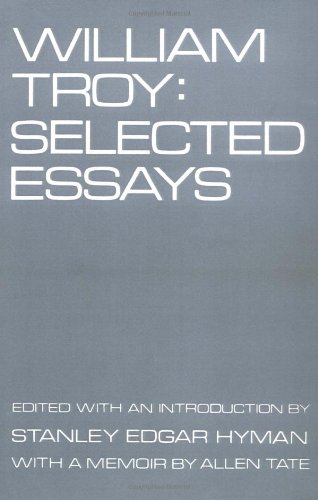 William Troy: Selected Essays