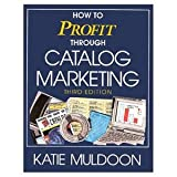 img - for How to Profit Through Catalog Marketing 3rd edition 1996 hardback book / textbook / text book