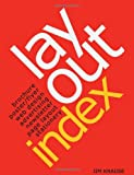 Layout Index: Brochure, Web Design, Poster, Flyer, Advertising, Page Layout, Newsletter, Stationery Index (1581801467) by Krause, Jim