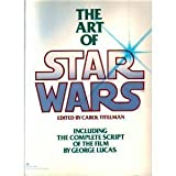 The Art of Star Wars (0345276663) by George Lucas