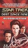 Bloodletter (Star Trek: Deep Space Nine Book 3)