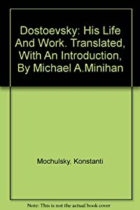 Dostoevsky: His Life and Work download ebook