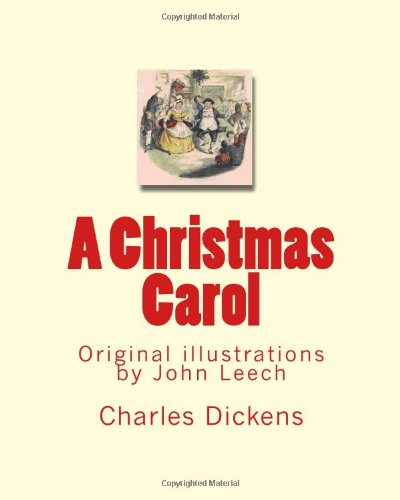 A Christmas Carol: Original illustrations by John Leech