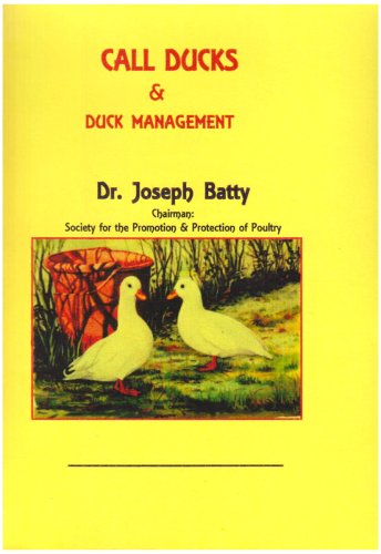 Call Ducks and Duck Management (International Poultry Library)