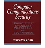 img - for [(Computer Communication Security: Principles, Standard Protocols and Techniques )] [Author: Warwick Ford] [Jan-1994] book / textbook / text book