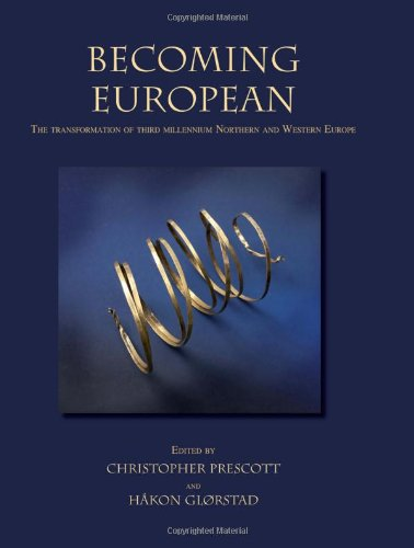 Becoming European: The transformation of third millennium Northern and Western Europe