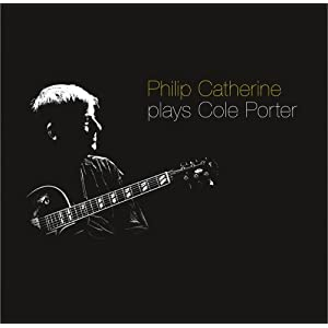 Philip Catherine - Plays Cole Porter cover
