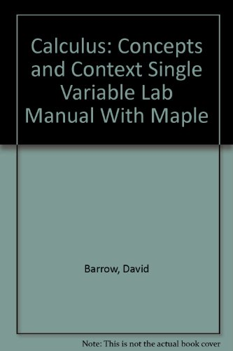 CalcLabs with Maple for Stewart's Single Variable Calculus: Concepts and Contexts, Single Variable
