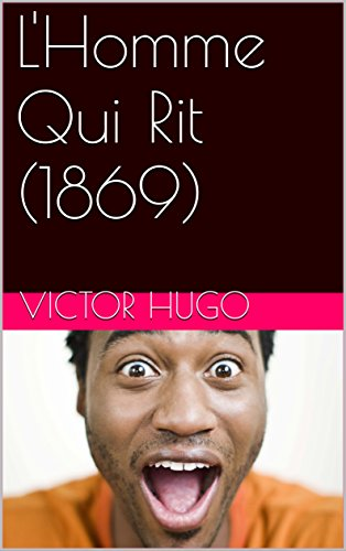 lhomme-qui-rit-1869-french-edition