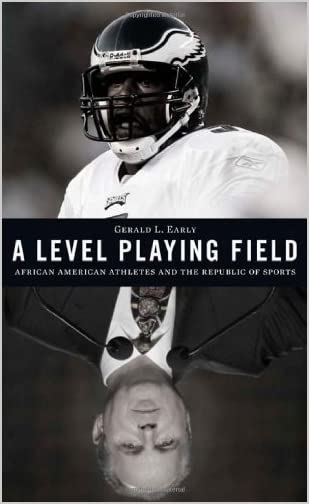 A level playing field : African American athletes and the republic of sports