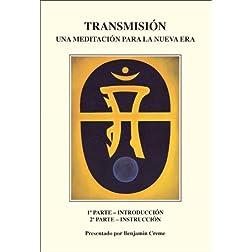 Transmisión: Una Meditación Para La Nueva Era