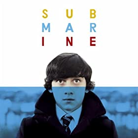 Submarine Soundtrack by Alex Turner