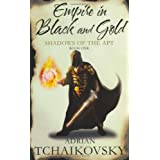 Empire in Black and Gold (Shadows of the Apt)by Adrian Tchaikovsky