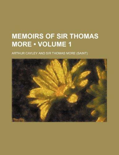 Memoirs of Sir Thomas More (Volume 1)