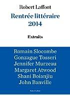 Extraits Rentr�e litt�raire Robert Laffont 2014
