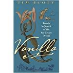 Vanilla: Travels in Search of the Ice Cream Orchid book cover