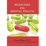 Medicines for Mental Health: The Ultimate Guide to Psychiatric Medication ~ Kevin Thompson