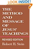 The Method and Message of Jesus' Teachings, Revised Edition