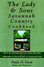 The Lady & Sons Savannah Country Cookbook -…