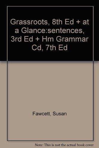 Grassroots, 8th Ed + at a Glance:sentences, 3rd Ed + Hm Grammar Cd, 7th Ed